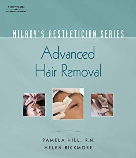Milady's Aesthetician Series: Advanced Hair Removal by Pamela Hill (2007-06-08)