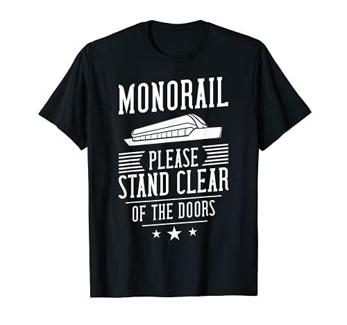Por favor mantngase alejado de las puertas monorral Camiseta