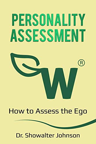 Personality Assessment: How to Assess the Ego (English Edition)