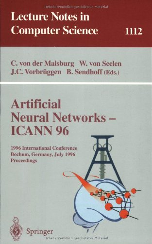 Artificial Neural Networks - ICANN 96: 6th International Conference, Bochum, Germany, July 16 - 19, 1996. Proceedings (Lecture Notes in Computer Science)