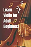 Learn violin for adult beginners: Blank Sheet Music Composition and Notation Notebook,Play Violin Today,Finger Exercises for Violin,String Orchestra Violin( 6'×'9 with 110 Pages )