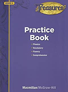 Treasures, Grade 5, Practice Book: Phonics, Vocabulary, Fluency and Comprehension