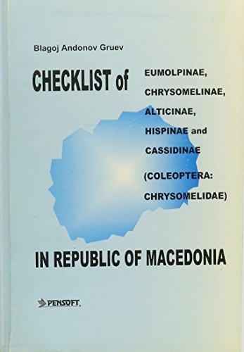 Checklist of Eumolpinae, Chrysomelinae, Alticinae, Hispinae and Cassidinae Coleoptera: Chrysomelidae in Republic of Macedonia (Pensoft Series Faunistica, 11)