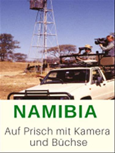 Namibia - Auf Pirsch mit Kamera und Büchse