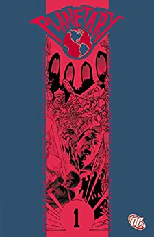 Planetary Vol. 1: All Over the World and Other Stories by [Warren Ellis, John Cassaday]