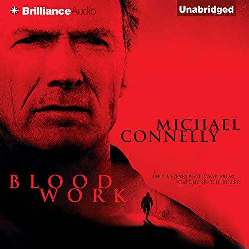 Blood Work                   By:                                                                                                                                 Michael Connelly                               Narrated by:                                                                                                                                 Dick Hill                      Length: 12 hrs and 41 mins     5,425 ratings     Overall 4.4