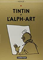 Tintin Et L'alph-art (Les Aventures De Tintin)