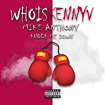 Knock Me Down (feat. Mike Anthony)
