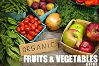 Real Food Guide: Fresh Fruit and Vegetables v. 1 0904002616 Book Cover