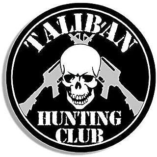 MAGNET 4x4 inch Round TALIBAN Hunting Club Sticker (Skull ar-15 Army Military Gun) Magnetic vinyl bumper sticker sticks to any metal fridge, car, signs