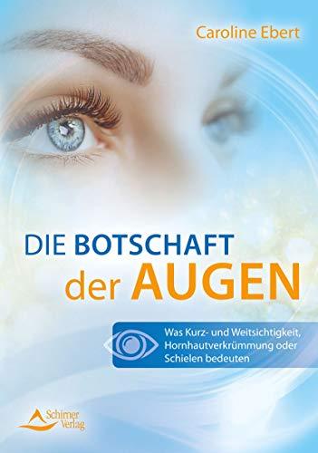 Die Botschaft der Augen: Was Kurz- und Weitsichtigkeit, Hornhautverkrümmung oder Schielen bedeuten
