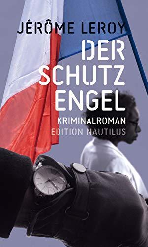 Der Schutzengel: Kriminalroman