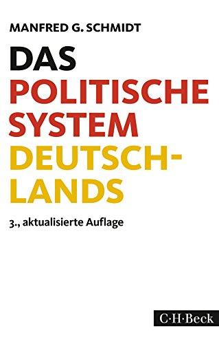 Das politische System Deutschlands: Institutionen, Willensbildung und Politikfelder