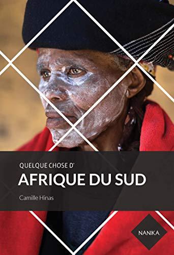 Quelque chose d'Afrique du Sud PDF Books