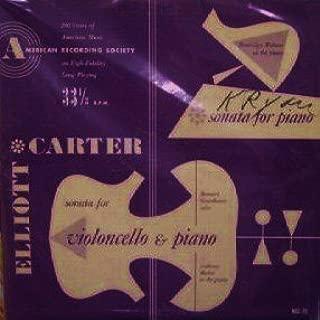 Bernard Greenhouse, Anthony Makas / Elliott Carter Cello & Piano Sonata, Sonata For Piano [LP]