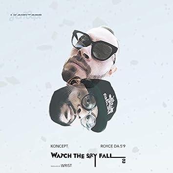 "Watch The Sky Fall 2 (feat. Royce Da 5'9"")"