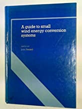 A Guide to Small Wind Energy Conversion Systems