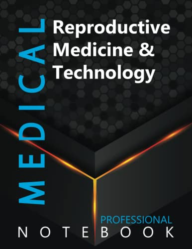 """Compare Textbook Prices for Medical, Reproductive Medicine & Technology Ruled Notebook, Professional Notebook, Writing Journal, Daily Notes, Large 8.5"""" x 11"""" size, 108 pages, Glossy cover  ISBN 9798494888143 by ProMedic Cre8tive Press"""