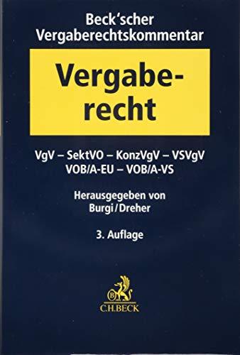 Beck'scher Vergaberechtskommentar Band 2: VgV, SektVO, KonzVgV, VOB/ A-EU, VS-VgV, VS-VOB/ A