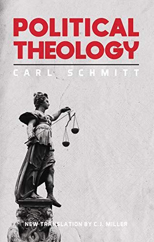 Carl Schmitt Political Theology