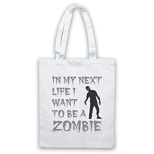 Next In My Life I Want To Be A Zombie-Borsa Tote, scritta con Slogan divertente, bianco,