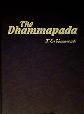 The Dhammapada by K. Sri Dhammananda (1988-08-02)