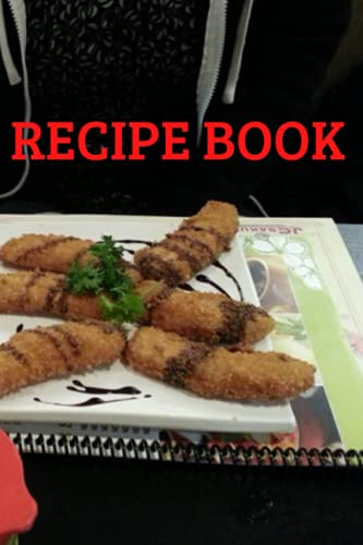 My Secret Recipe Notebook: Write Down Your Favourite Recipes In This Blank Recipe journal: Record your favourite meals or top secret recipes