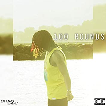 100 ROUNDS
