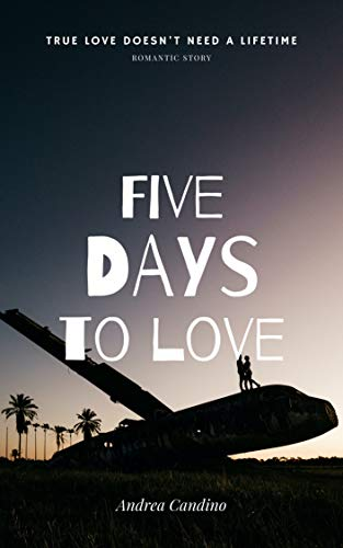 Five Days To Love (English Edition)