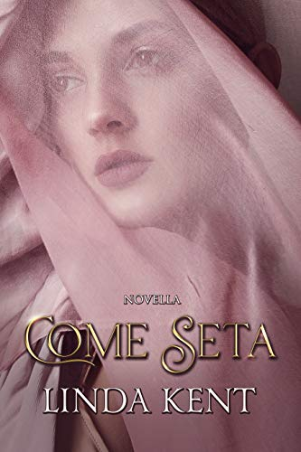 Come Seta di [Linda Kent, Cora Graphics]