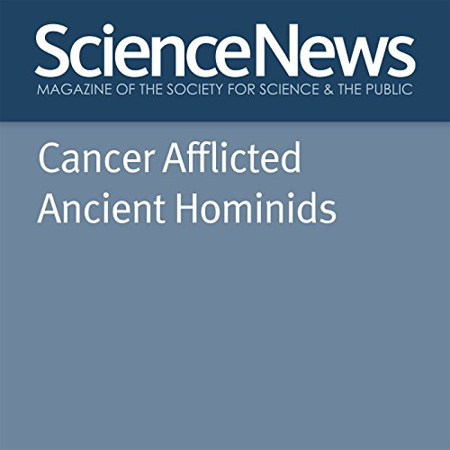 Cancer Afflicted Ancient Hominids cover art