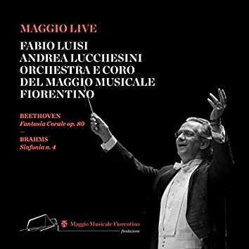 Ludwig Van Beethoven: Fantasia Corale - Johannes Brahms: Sinfonia No. 4