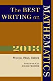 Image of The Best Writing on Mathematics 2013 (The Best Writing on Mathematics, 4)