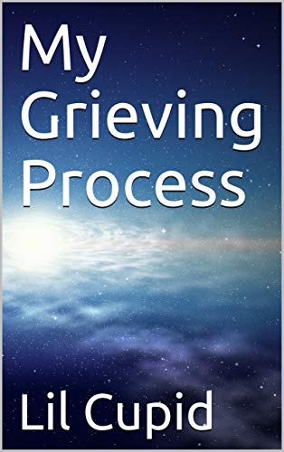 My Grieving Process (English Edition)