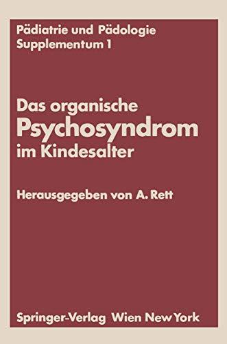 Das organische Psychosyndrom im Kindesalter: