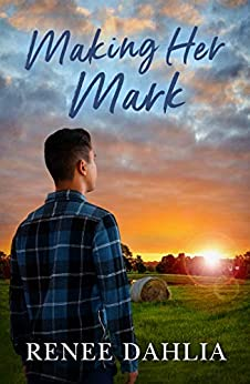 Making Her Mark (Merindah Park, #2) (Merindah Park Series) by [Renee Dahlia]