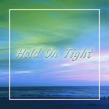 Hold on Tight (feat. Huggy)