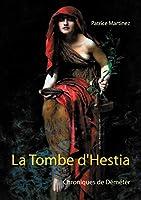 La Tombe d'Hestia: Chroniques de Déméter
