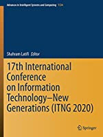 17th International Conference on Information Technology–New Generations (ITNG 2020) (Advances in Intelligent Systems and Computing, 1134)