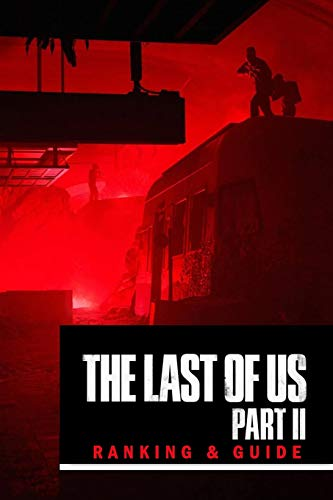 The Last of Us Part 2: Ranking & Guide: Trivia Quiz Game Book