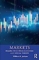 Markets (Economics as Social Theory)