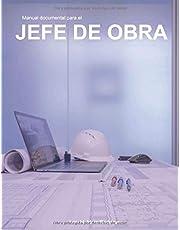 Manual documental para el Jefe de Obra