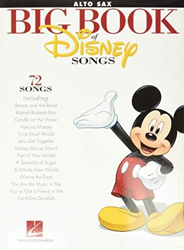 The Big Book Of Disney Songs -For Alto Saxophone-: Songbook für Alt-Saxophon