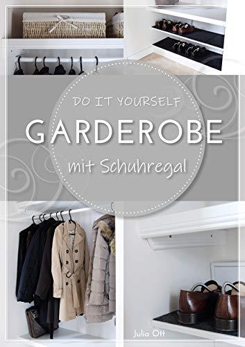 DIY Garderobe mit Schuhregal selber bauen