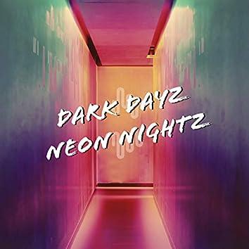 Dark Dayz Neon Nightz