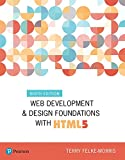 Web Development and Design Foundations with HTML5 (What s New in Computer Science)