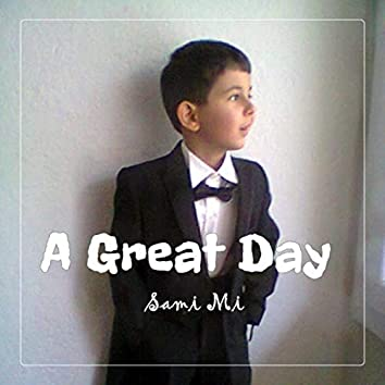 A Great Day