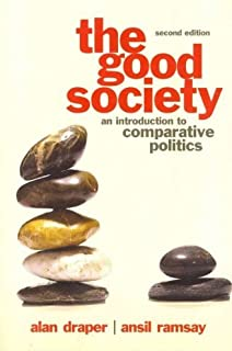 The Good Society: An Introduction to Comparative Politics (Exam Copy)
