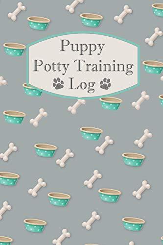 Puppy Potty Training Log: Puppy Poo Journal - Dog Potty Training Record