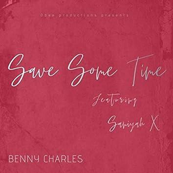 Save Some Time (feat. Saniyah X)